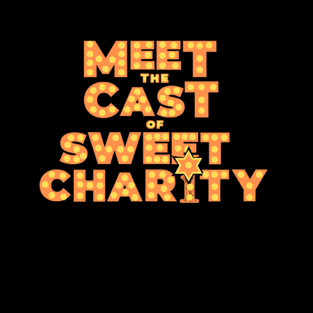 Meet the cast of Sweet Charity